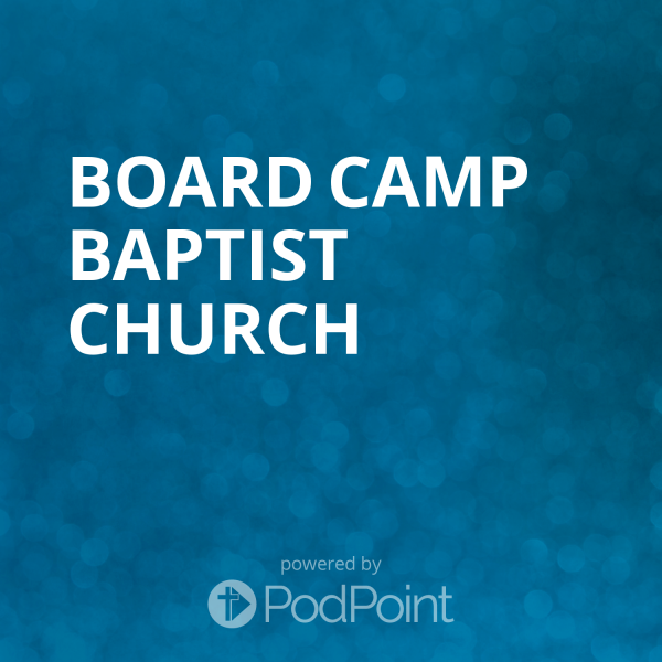 Board Camp Baptist Church
