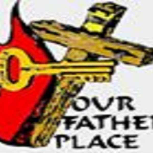 our-fathers-place-churchs-podcastOur Fathers Place Church's Podcast