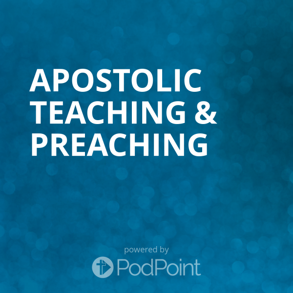 apostolic-teaching-preachingApostolic Teaching & Preaching