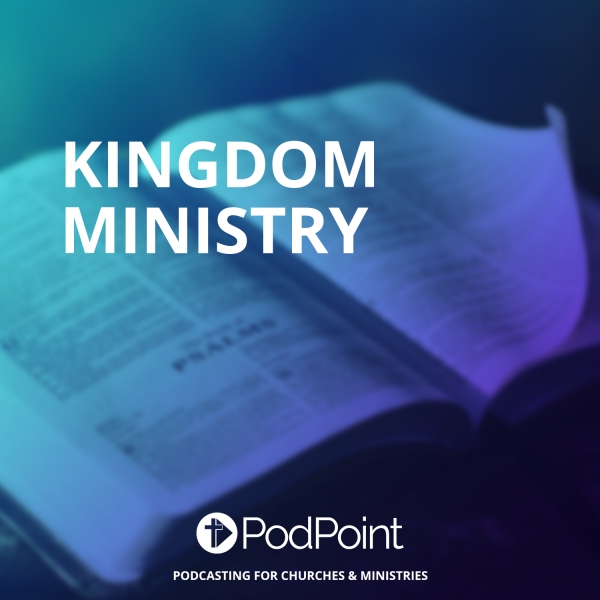 KINGDOM MINISTRY