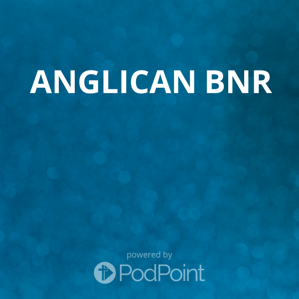 anglican-bnrBNR Anglican on Sunday