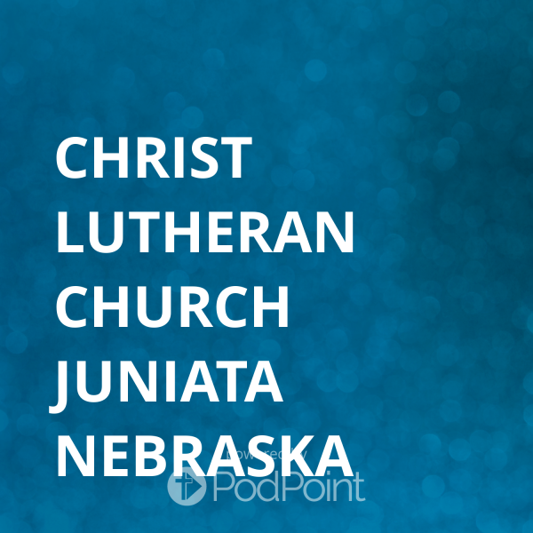 Christ Lutheran Church Juniata Nebraska