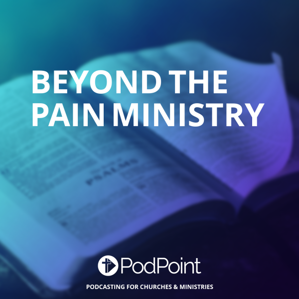 Beyond The Pain Ministry