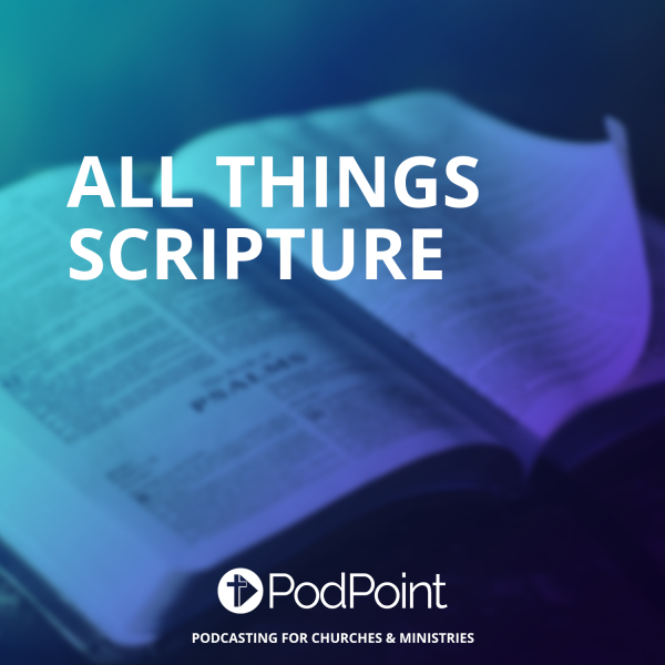 All Things Scripture