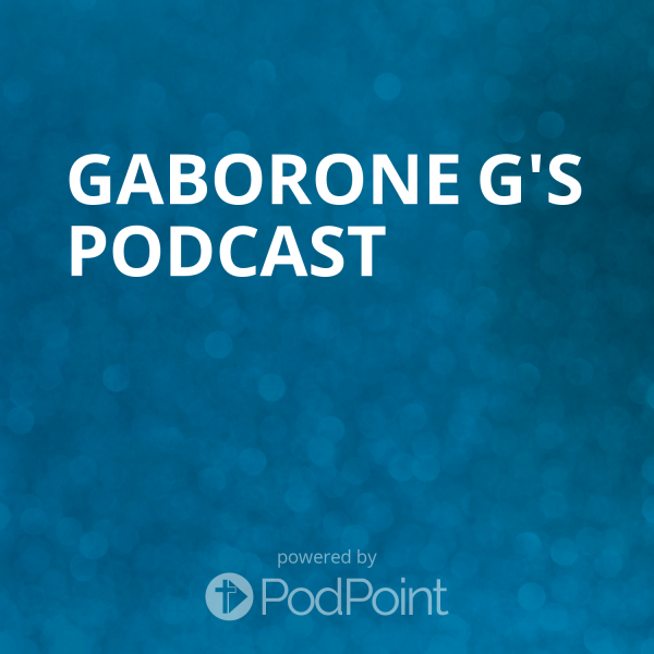 gaborone-g-podcastgaborone g's Podcast
