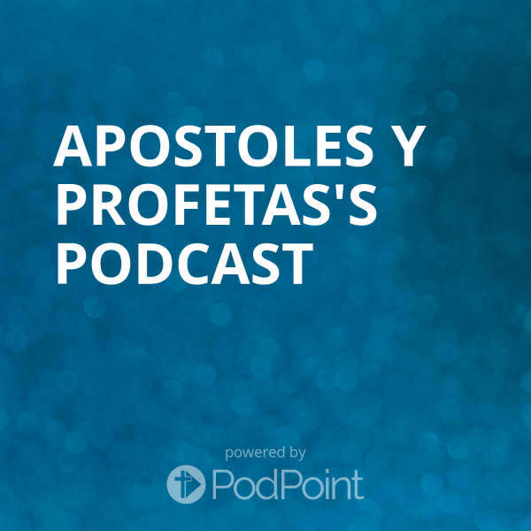 apostoles-y-profetas-podcast-1Apostoles y Profetas's Podcast