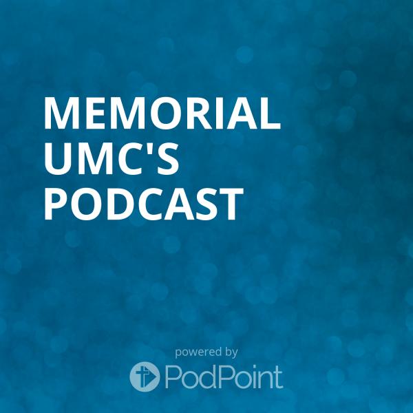 memorial-umc-podcastMemorial UMC's Podcast