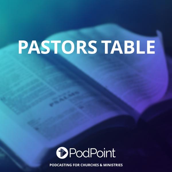 Pastors Table