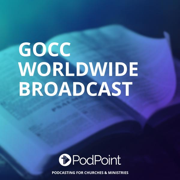 GOCC Worldwide Broadcast