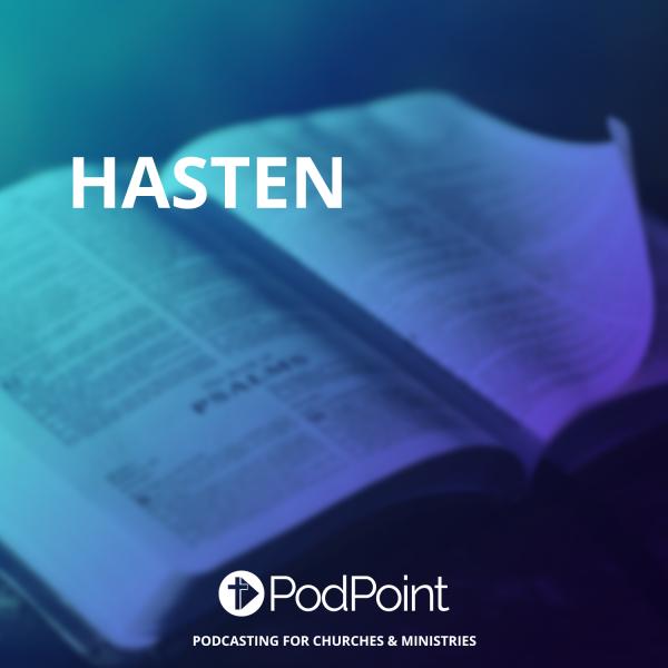 Hasten