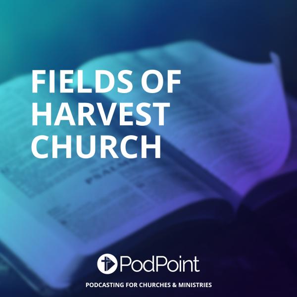 Fields of Harvest Church