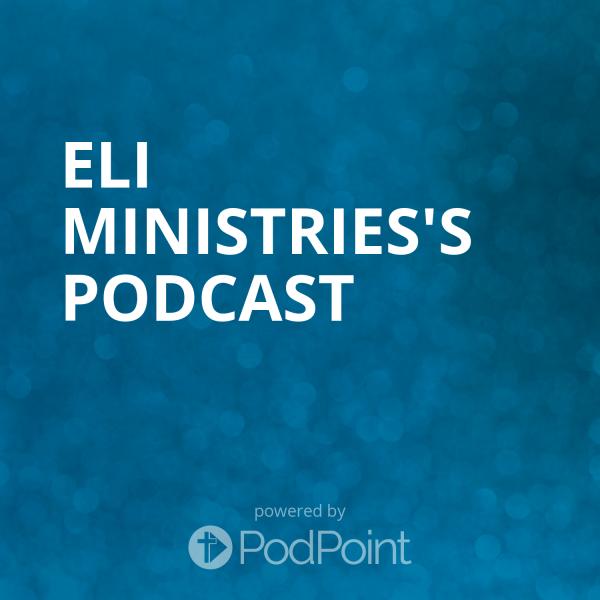 Eli Valdez Ministries's Podcast