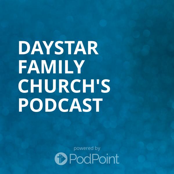 daystar-family-church-podcastDaystar Family Church's Podcast