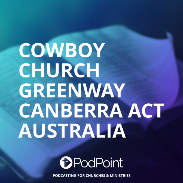 Cowboy Church Greenway Canberra ACT Australia