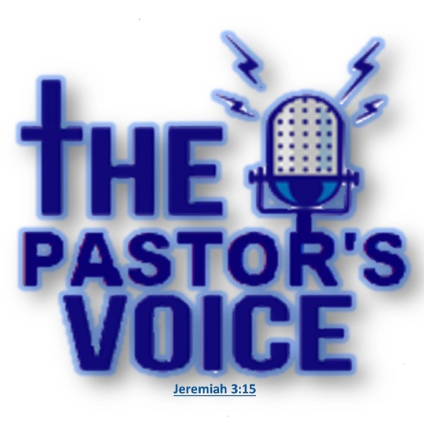 christ-chapel-deliverance-ministries-podcast-1The Pastor's Voice