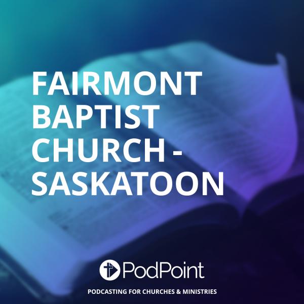 Fairmont Baptist Church - Saskatoon