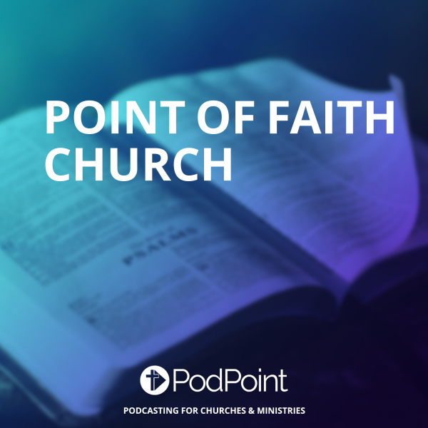 Point of Faith Church