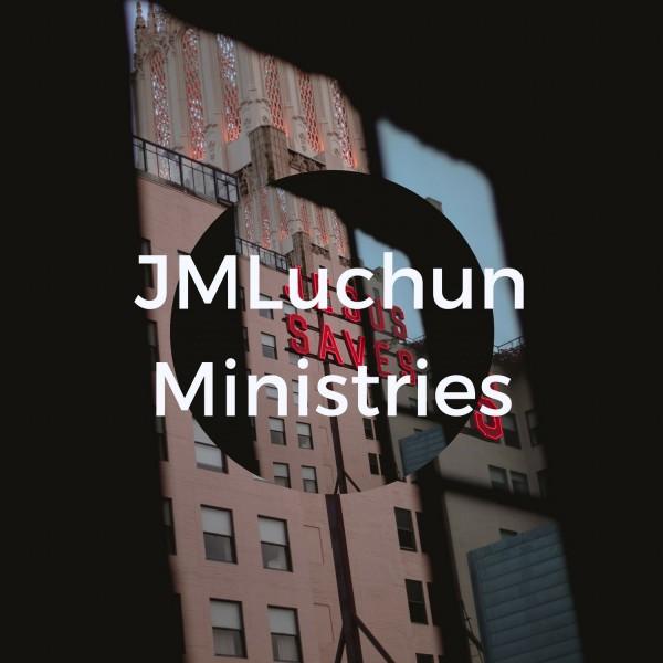 JMLuchun Ministries