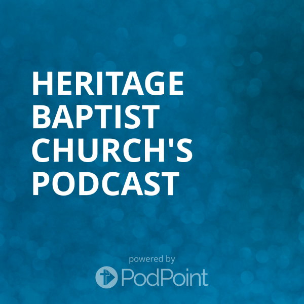 heritage-baptist-church-podcastHeritage Baptist Church's Podcast