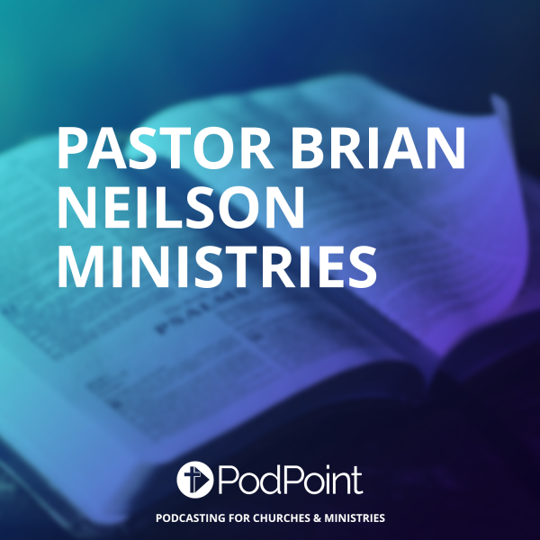 Pastor Brian Neilson Ministries