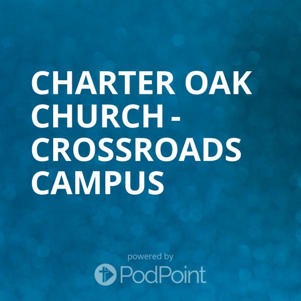 charter-oak-church-crossroads-campusCharter Oak Church - Crossroads Campus