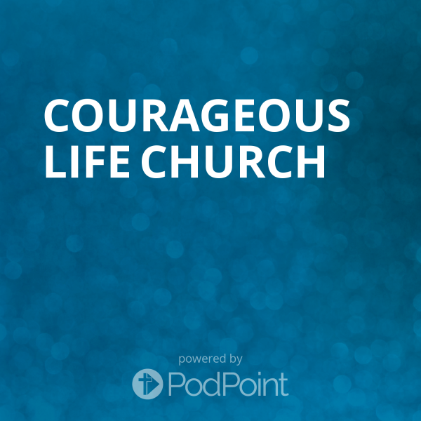 courageous-life-churchCourageous Life Church