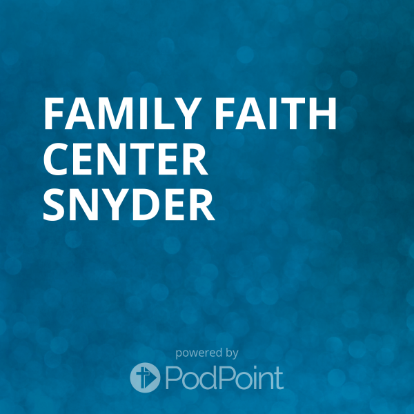 Family Faith Center Snyder