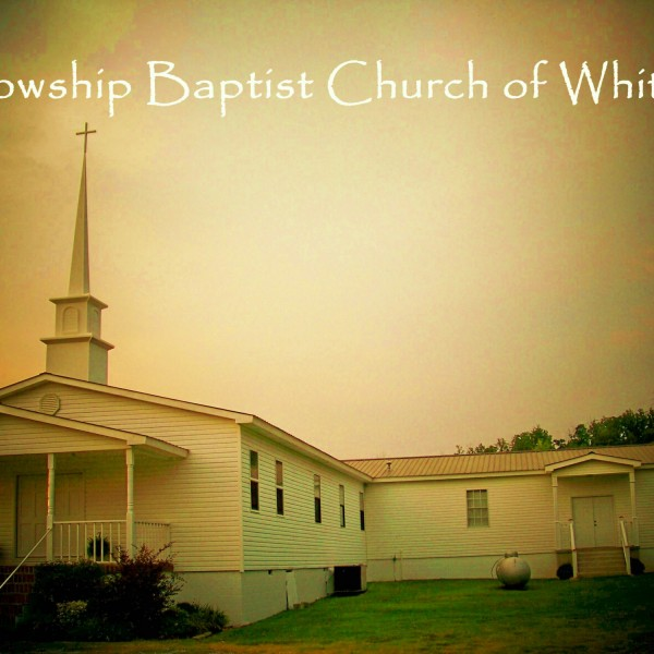 fellowship-baptist-white-gaFellowship Baptist White GA