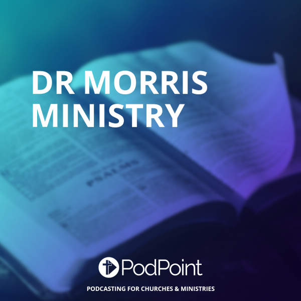 Dr Morris  Ministry