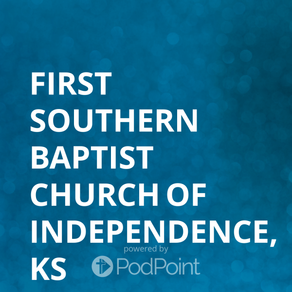 first-southern-baptist-church-of-independence-ksFirst Southern Baptist Church of Independence, KS