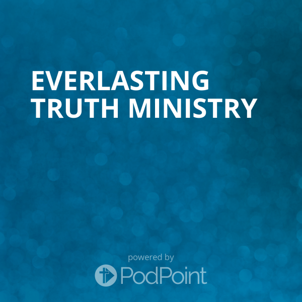 Everlasting Truth Ministry
