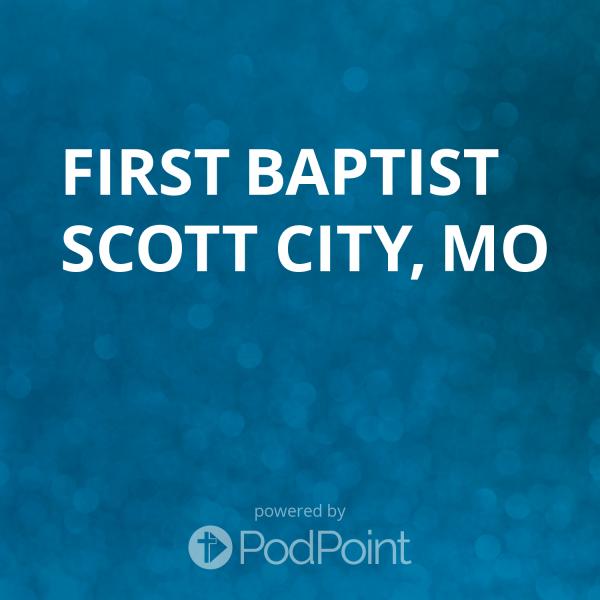 First Baptist Scott City, MO