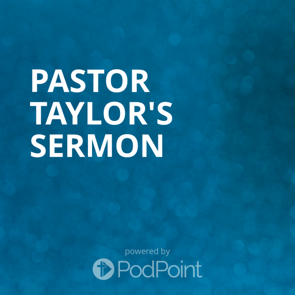pastor-taylors-sermonSt. John's Lutheran Church, Galveston Podcast