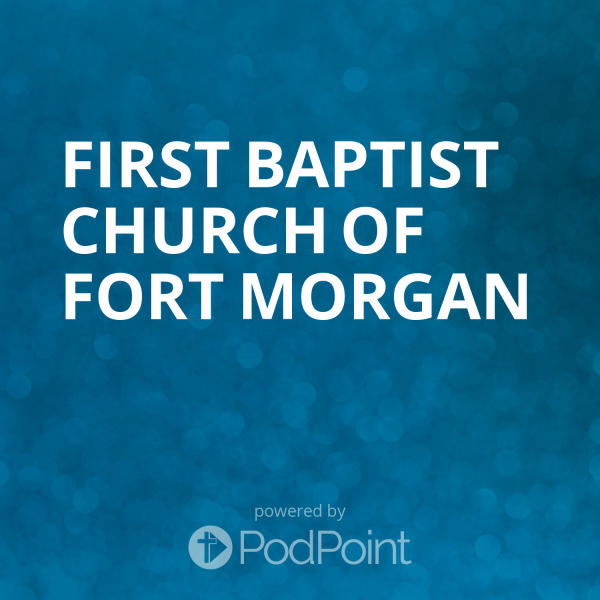 first-baptist-church-of-fort-morganFIrst Baptist Church of Fort Morgan