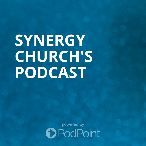 synergy-church-podcastSynergy Church's Podcast