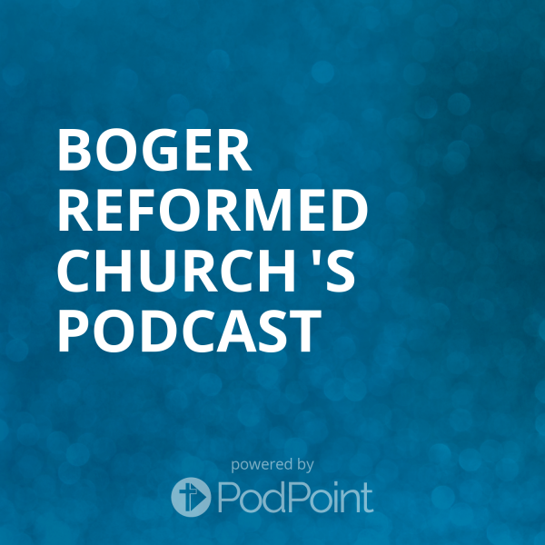 boger-reformed-church-podcastSermons from Boger Church