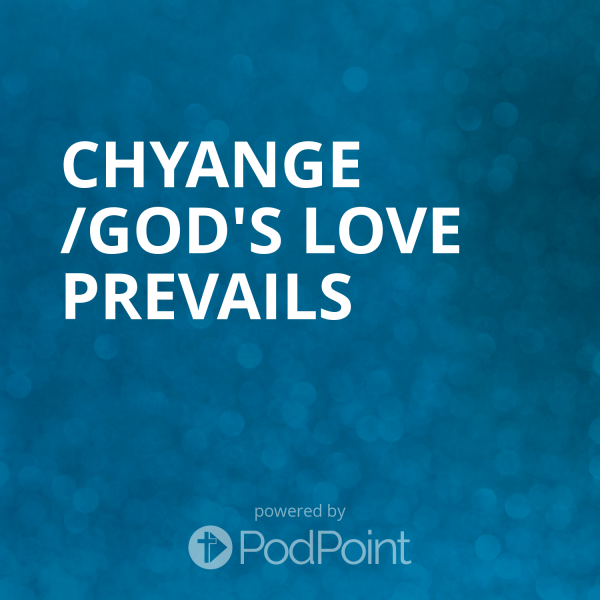 Chyange /God's love prevails