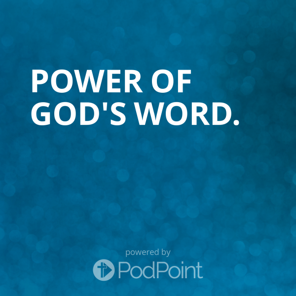 Power of God's Word.
