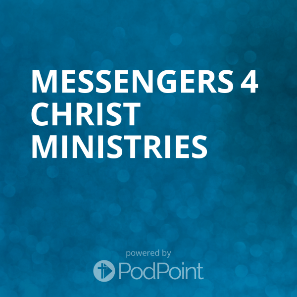 Messengers 4 Christ Ministries