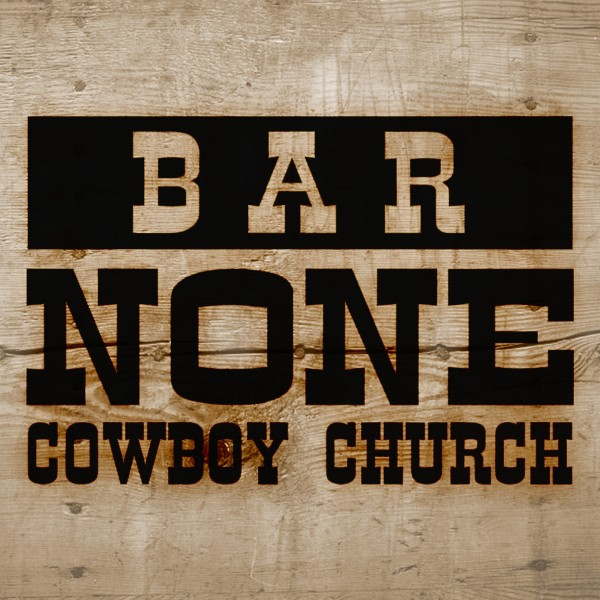 barnoneccBar None Cowboy Church