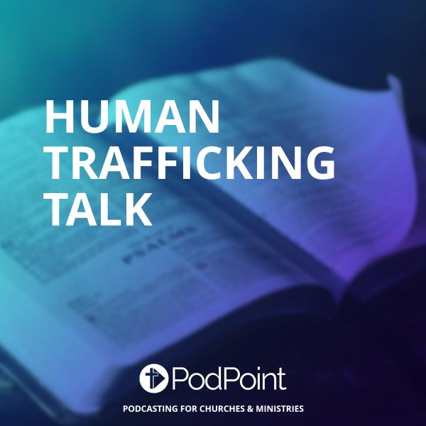 Human Trafficking Talk