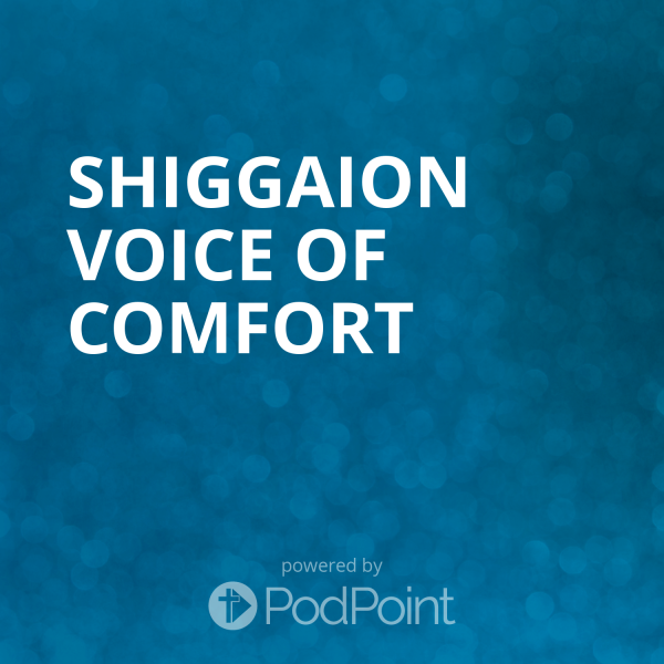Shiggaion Voice of Comfort