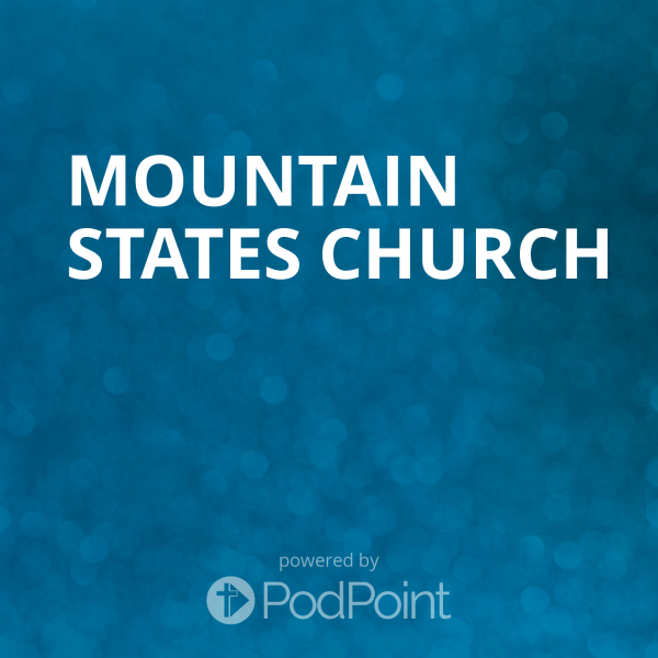 mountain-states-churchMountain States Church