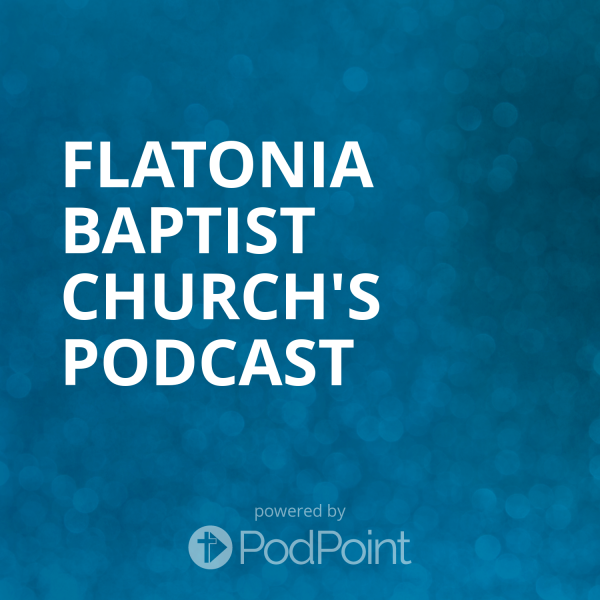 flatonia-baptist-church-podcastFlatonia Baptist Church's Podcast