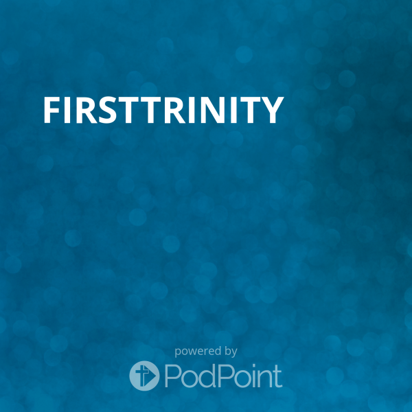 FirstTrinity