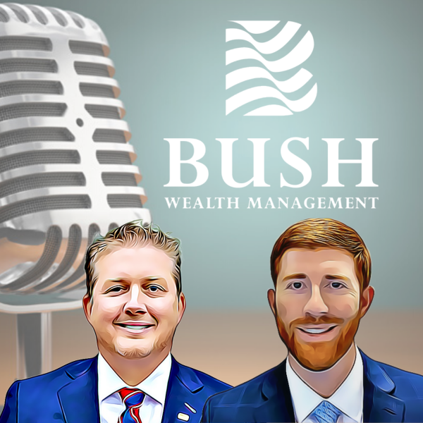 The Bush Wealth Podcast