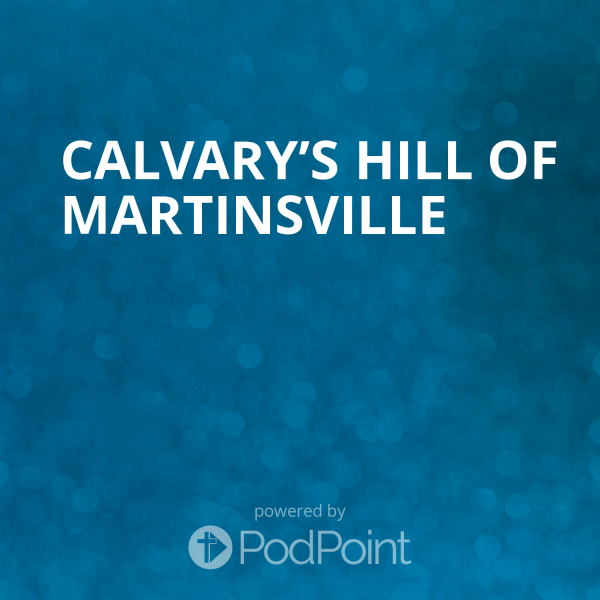 Calvary's Hill of Martinsville