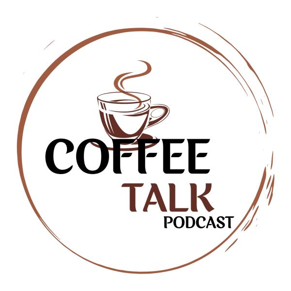 Coffee Talk Podcast