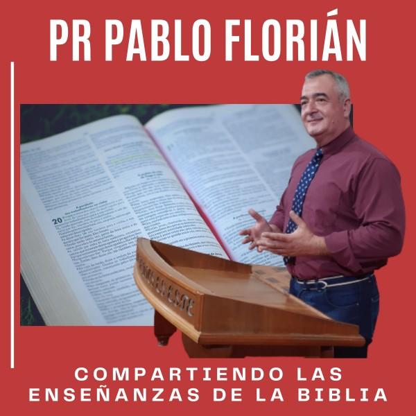 Pr Pablo Florián - podcast - Para que estamos puestos 1