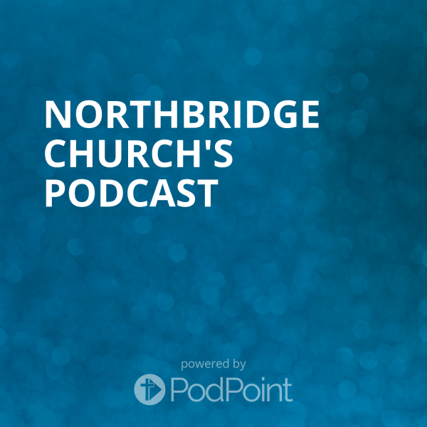 northbridge-church-podcastNorthbridge Church's Podcast